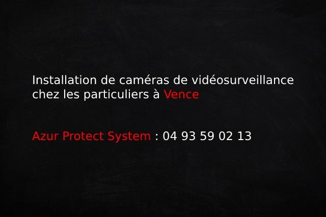 Azur Protect System_Installation de caméras de vidéosurveillance chez les particuliers à Vence
